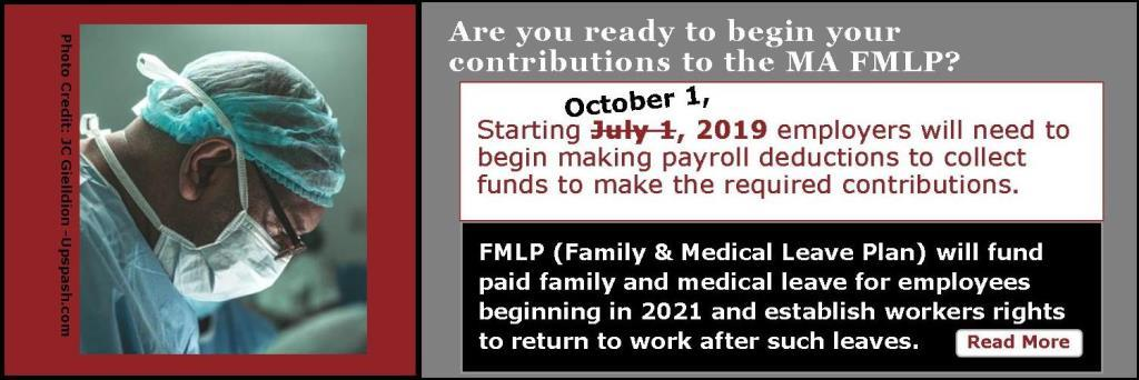 FMLP (Family & Medical Leave Plan) will fund paid family and medical leave for employees beginning in 2021 and establish workers rights to return to work after such leaves.